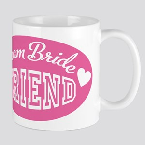 friend of the bride Mug