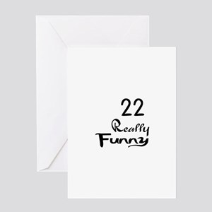 funny 22nd birthday greeting cards cafepress