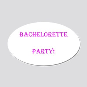 Pink Bachelorette Party One Last Hurrah Wall Decal