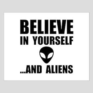 Believe Yourself Aliens Posters