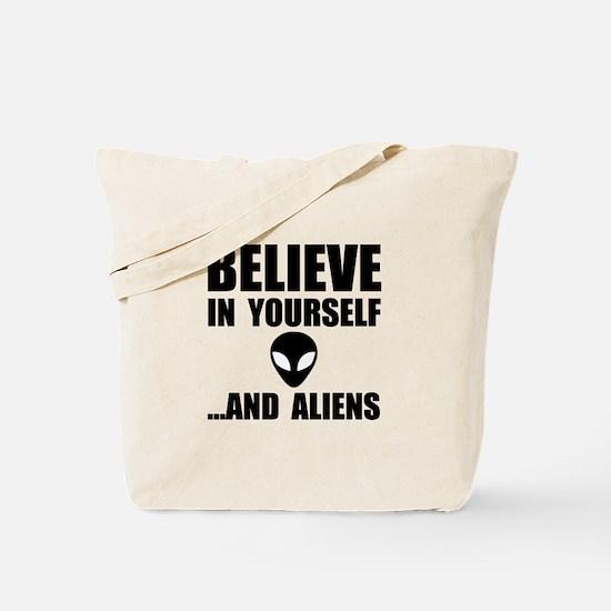 Believe Yourself Aliens Tote Bag