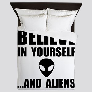 Believe Yourself Aliens Queen Duvet