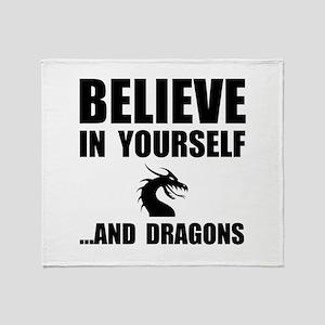 Believe Yourself Dragons Throw Blanket