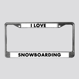 I Love Snowboarding License Plate Frame