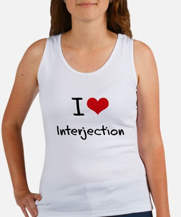 I Love Interjection Tank Top