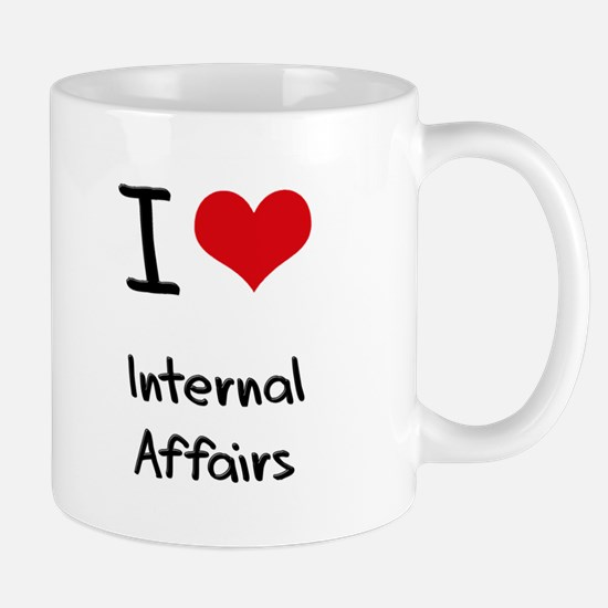I Love Internal Affairs Mug