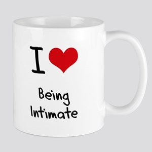 I Love Being Intimate Mug