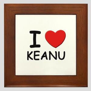 I love Keanu Framed Tile