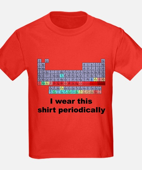 I Wear This Shirt Periodically T