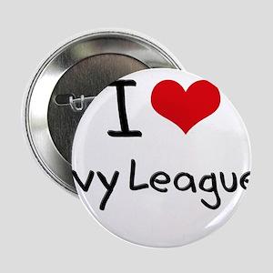 """I Love Ivy League 2.25"""" Button"""