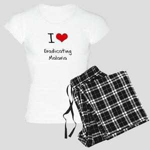 I Love Eradicating Malaria Pajamas