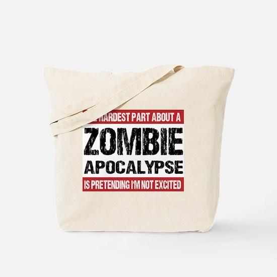 ZOMBIE APOCALYPSE - The hardest part Tote Bag