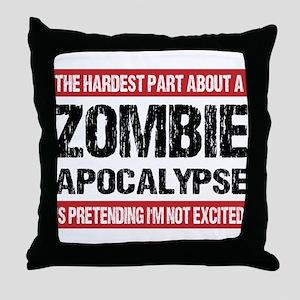 ZOMBIE APOCALYPSE - The hardest part Throw Pillow