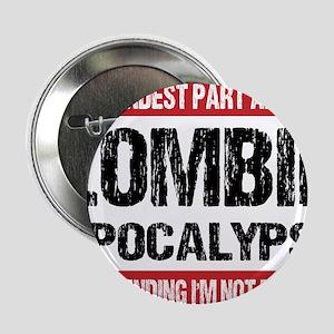 "ZOMBIE APOCALYPSE - The hardest part 2.25"" Button"