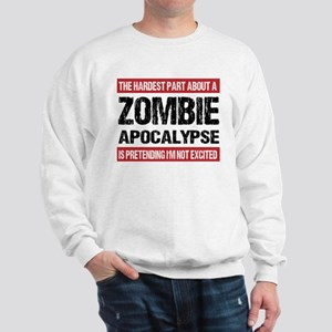 ZOMBIE APOCALYPSE - The hardest part Sweatshirt
