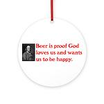 Ben Franklin Beer Quote Ornament (Round)