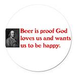 Ben Franklin Beer Quote Round Car Magnet