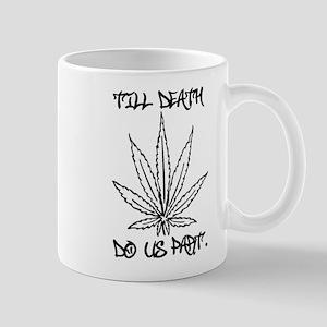 Till Death Do Us Part. Mug