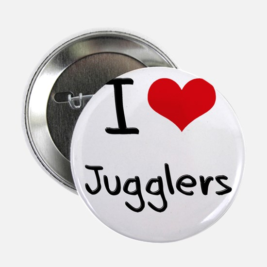 """I Love Jugglers 2.25"""" Button"""