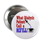 Dialysis Refill Button
