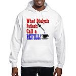 Dialysis Refill Hooded Sweatshirt