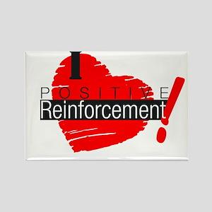 I love Positive Reinforcement Rectangle Magnet (10