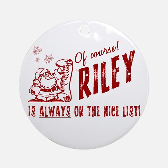 Nice List Riley Christmas Ornament (Round)