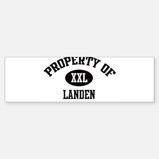 Property of Landen Bumper Bumper Bumper Sticker