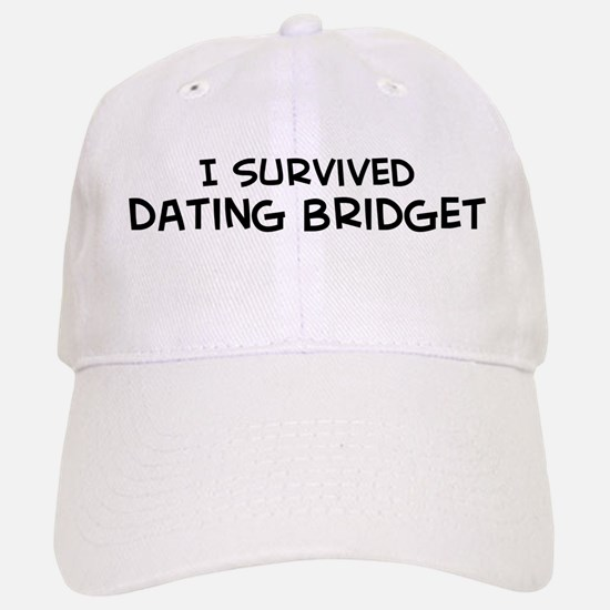Survived Dating Bridget Baseball Baseball Cap