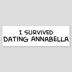 Survived Dating Annabella Bumper Sticker