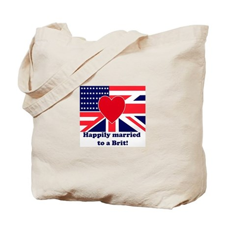 Married to a Brit! Tote Bag