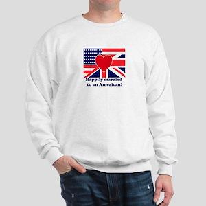 Married to an American Sweatshirt