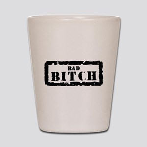 Bad Bitch Stamp Shot Glass