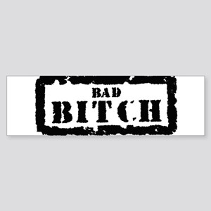 Bad Bitch Stamp Bumper Sticker