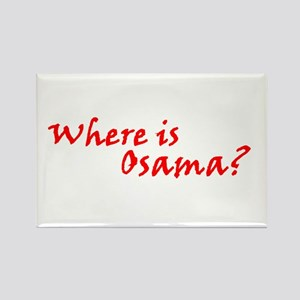 Where Is Osama? Rectangle Magnet