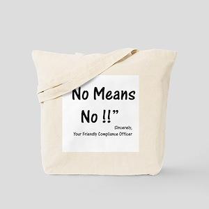 Compliance No Means No Tote Bag