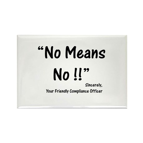 Compliance No Means No Rectangle Magnet (10 pack)