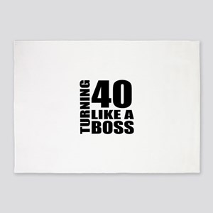 Turning 40 Like A Boss Birthday 5'x7'Area Rug