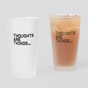 Thoughts are things Drinking Glass