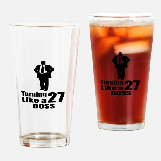 Turning 27 Like A Boss Birthday Drinking Glass