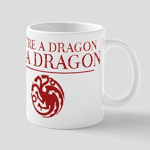 GOT You're A Dragon Mugs
