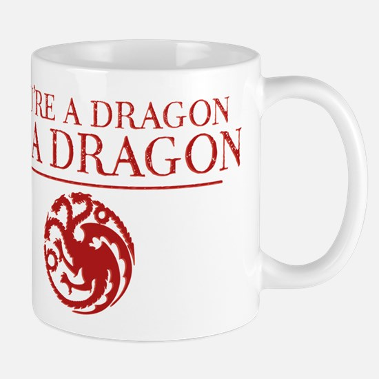 GOT You're A Dragon Mugs