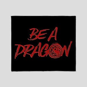 GOT Be A Dragon Throw Blanket