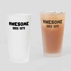 AWESOME SINCE 1978 Drinking Glass