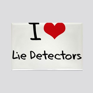 I Love Lie Detectors Rectangle Magnet