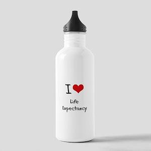 I Love Life Expectancy Water Bottle