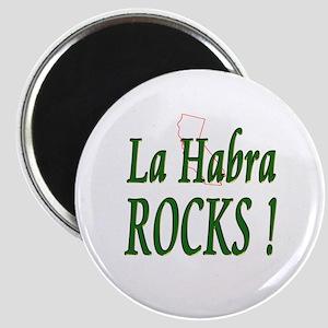La Habra Rocks ! Magnet
