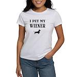 I Pet My Wiener dachshund Women's T-Shirt