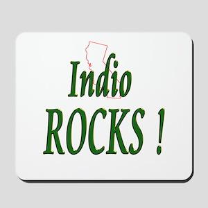 Indio Rocks ! Mousepad