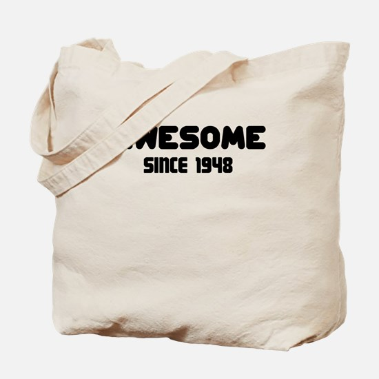 AWESOME SINCE 1948 Tote Bag